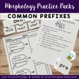 Common Prefixes Practice Morphology Awareness Activities Orton-Gillingham