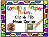 Common & Proper Nouns Clip & Flip Language Arts Center