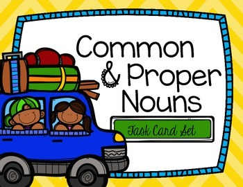 Common & Proper Nouns Task Cards