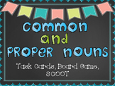 Common & Proper Nouns Task Cards, Scoot & Board Game