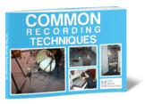 Common Recording Techniques