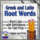 Greek and Latin Root Words for ELA Test Prep