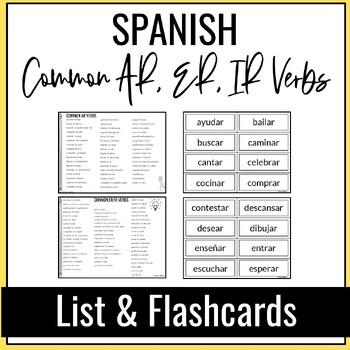Common SPANISH AR, ER, IR Verbs List