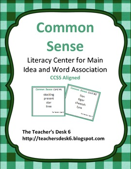 Common Sense Literacy Center Main Idea