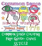 Common Sense- Thomas Paine COLORING PAGE Quote SS.7.C.1.2
