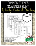 Common Themes Scavenger Hunt Cube with Writing Extensions