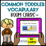 Common Toddler Vocabulary Boom Cards™