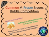 Nouns Activity - Proper and Common - Riddle Competition