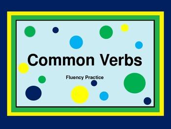 Common Verbs - Fluency Practice PowerPoint