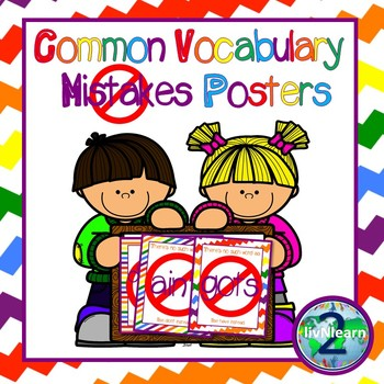 ELL Common Vocabulary Mistakes Posters FREEBIE!