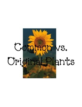 Common Vs. Original Plants