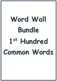 Common Words Word Wall (1st 100 Common Words)