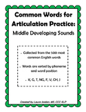 Common Words for Articulation Practice: Middle Developing Sounds