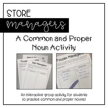 Common and Proper Noun Managers Activity