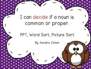 Common and Proper Noun Pack: PPT, Word Sort, Picture Sort