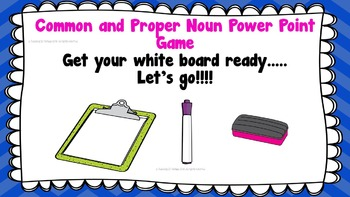 Common and Proper Noun Power Point Game