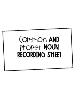 Common and Proper Noun Recording Sheet