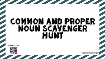 Common and Proper Noun Scavenger Hunt