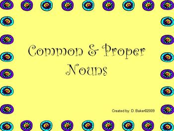 Common and Proper Nouns Power Point Presentation
