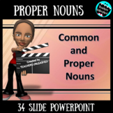 Common and Proper Nouns PowerPoint Lesson