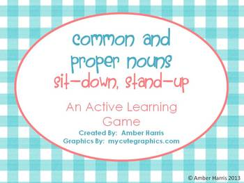 Common and Proper Nouns Sit Down Stand Up Active Learning Game