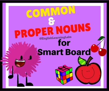 Common and Proper Nouns Smart Board Resource - ELA