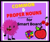 Common and Proper Nouns Smart Board Resource - ELA