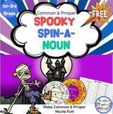 Common and Proper Nouns - Spooky Spin-a-Noun FREEBIE