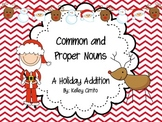 Common and Proper Nouns...A Holiday Addition