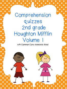 Common core 2nd grade Houghton Mifflin reading comprehension quizzes volume 1