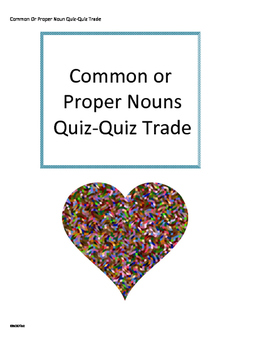 Common or Proper Nouns Quiz-Quiz Trade