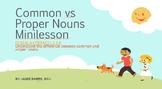 Common vs Proper Nouns