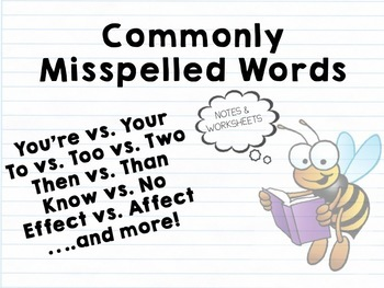 Commonly Misspelled Words: Notes and Worksheets