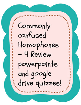 Commonly Misused Homophones Powerpoints and Quizzes for Secondary Students