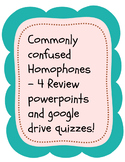 Commonly Misused Homophones Powerpoints and Quizzes for Se