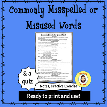 Commonly Misused/Misspelled Words/NOTES/PRACTICE/QUIZ/Ready to print