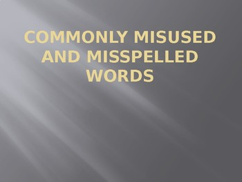 Commonly Misused and Misspelled Words