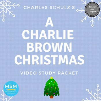Common Core Aligned - A Charlie Brown Christmas: Video Study Packet