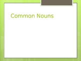 Commons Nouns Powerpoint