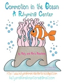 Commotion in the Ocean: A Rhyming Center
