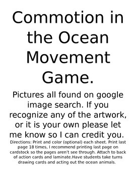 Commotion in the Ocean Movement Game