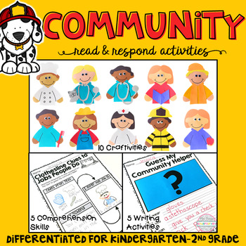 Community: Reading Comprehension, Writing and Craftivities