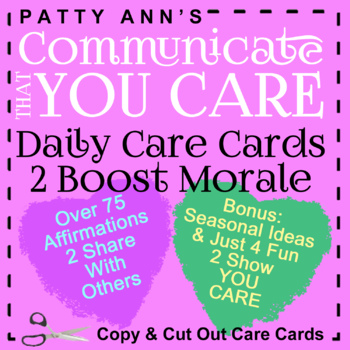 Oral Communication: Fun Care Cards = Affirmations! Daily Cards 2 Boost Morale!