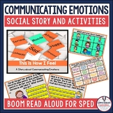 Communicating Feelings and Emotions Social Story and Activities   Boom Cards