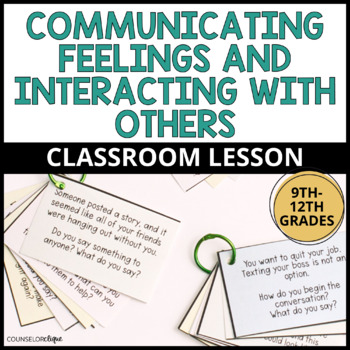 Communicating Feelings and Interacting with Others Classroom Lesson