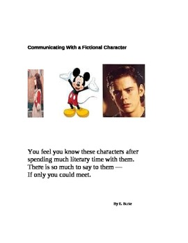 Communicating With A Fictional Character