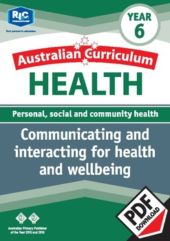 Communicating and interacting for health and wellbeing – Year 6