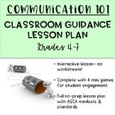 Communication 101: Lesson Plan for Teaching Interpersonal Skills
