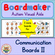 Communication Boards - Boardmaker / Autism / Non-verbal /