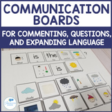 Communication Board Visuals - Commenting, Daily Questions, Expanding Utterances